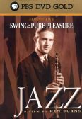 Ken Burns' Jazz, Episode 5: Swing - Pure Pleasure, 1935-1937