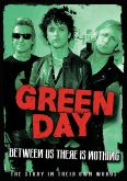 Green Day: Between Us There Is Nothing