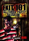 Exit 101: Halloween Party Massacre