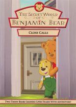 Close Calls with Benjamin Bear