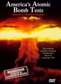 America's Atomic Bomb Tests: Operation Tumbler Snapper