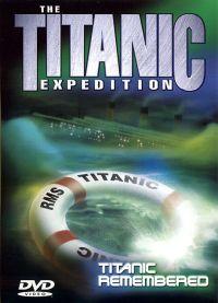 Titanic Expedition 3: Titanic Remembered