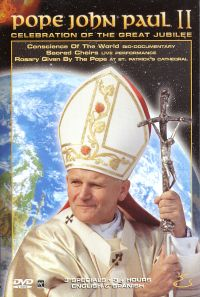 Pope John Paul II: Conscience of the New Millennium