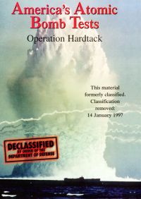 America's Atomic Bomb Tests: Operation Hardtack
