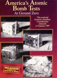 America's Atomic Bomb Tests: At Ground Zero