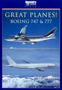 Great Planes! Boeing 747 & 777