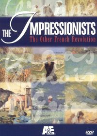 The Impressionists: The Other French Revolution, Vol. II - Capturing the Moment