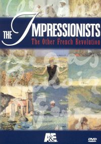 The Impressionists: The Other French Revolution, Vol. I - The Road to Impressionism