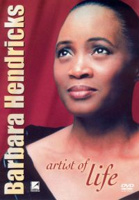 Barbara Hendricks: Artist of Life