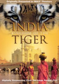 India: Kingdom of the Tiger