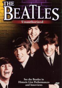The Beatles: Unauthorized