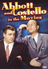 Abbott and Costello in the Movies