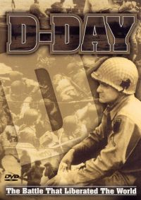 D-Day: The Battle That Liberated the World