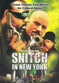 Snitch in New York