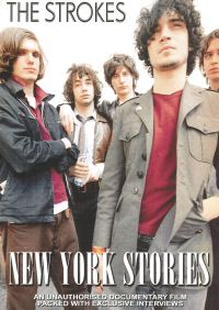 The Strokes: New York Stories