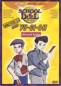 School of Duel: Learn Yu-Gi-Oh - Advanced Duelist