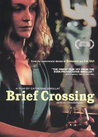 Brief Crossing