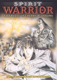 Spirit Warrior: A Harvest of Cherry Blossoms