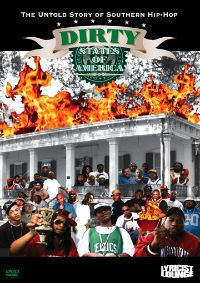 Dirty States of America: The Untold Story of Southern Hip-Hop