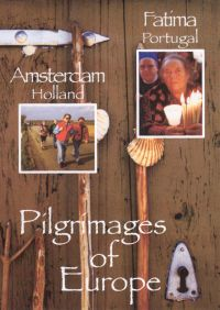 Pilgrimages of Europe: Amsterdam, The Netherlands