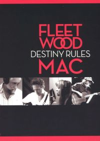 Fleetwood Mac: Destiny Rules