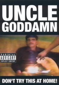 Uncle Goddamn