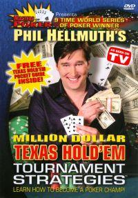 Masters of Poker: Phil Hellmuth's Million Dollar Texas Hold 'Em Tournament Strategies