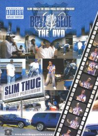 Slim Thug & Boyz-N-Blue