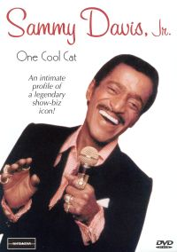 Sammy Davis, Jr.: One Cool Cat