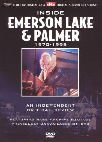 Inside Emerson, Lake & Palmer: A Critical Review - 1970-1995