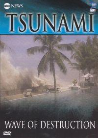 ABC News: Tsunami - Wave of Destruction