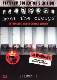 Meet the Creeps: Outrageous Hidden-Camera Comedy