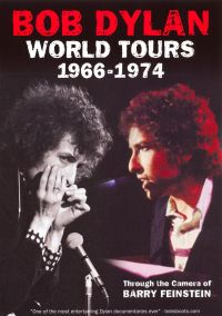 Bob Dylan: 1966-1974 World Tours - Through the Camera of Barry Feinstein