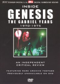 Inside Genesis: A Critical Review, Vol. 2: Gabriel Years 1970-1975