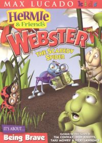 Hermie & Friends: Webster the Scardey Spider