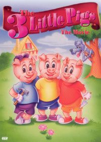 Three Little Pigs: The Movie