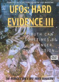UFOs: Hard Evidence III