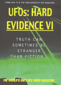 UFOs: Hard Evidence VI