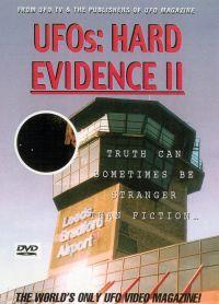 UFOs: Hard Evidence II