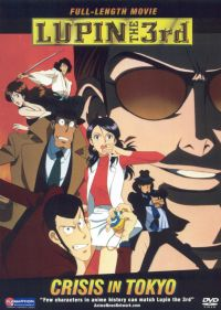 Lupin the 3rd: Crisis In Tokyo