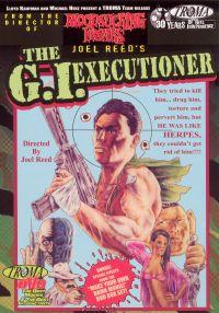 The G.I. Executioner