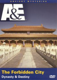 Ancient Mysteries: Forbidden City