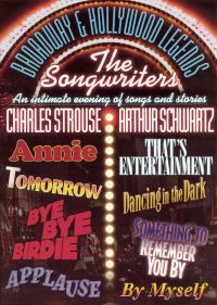 Broadway & Hollywood Legends: The Songwriters - Charles Strouse & Arthur Schwartz