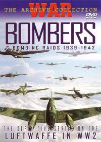 Bombers and Bombing Raids 1939-1942