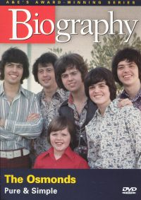 Biography: The Osmonds - Pure and Simple