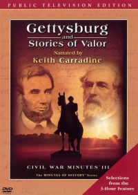 Gettysburg and Stories of Valor [Public Television Edition]