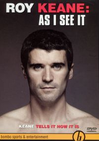 Roy Keane: As I See It
