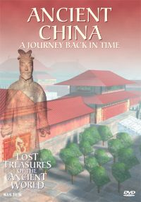 Lost Treasures of the Ancient World 3: China - A Journey Back in Time
