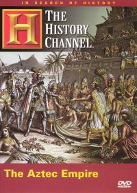 In Search of History: The Aztec Empire