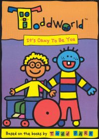 Todd World: It's Okay To Be You